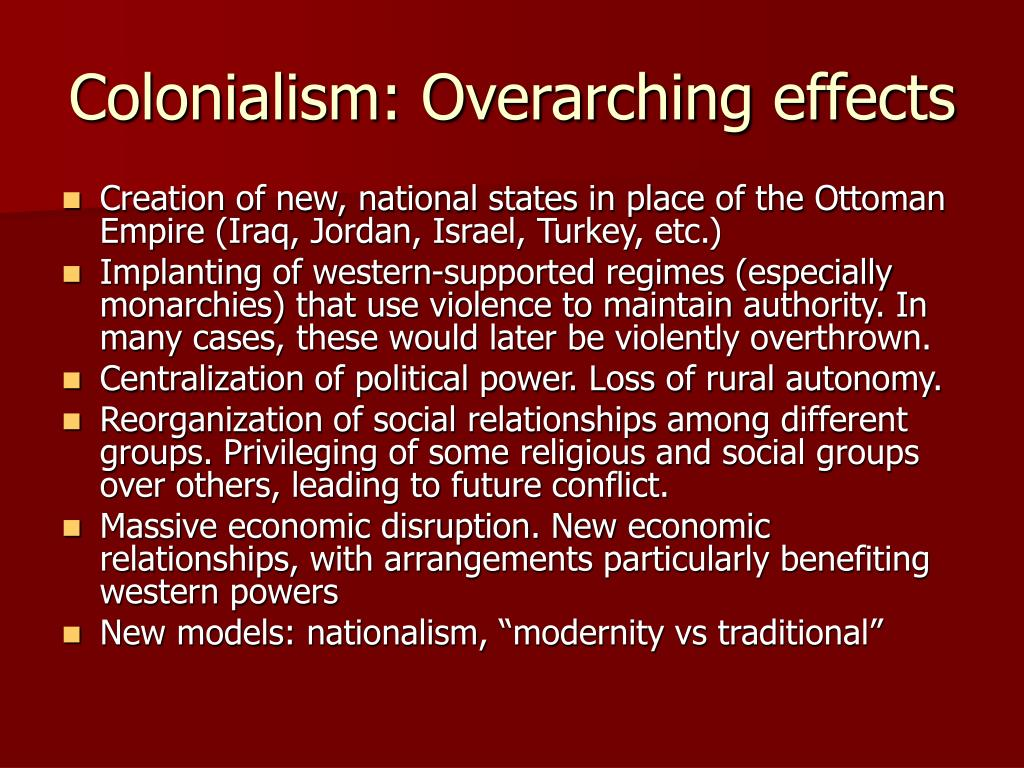 Colonialism: Overarching effects