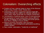 colonialism overarching effects