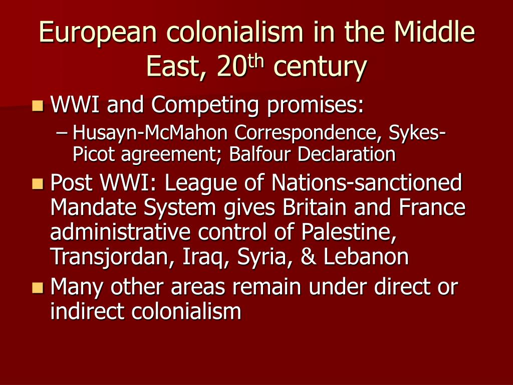 European colonialism in the Middle East, 20