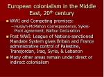 european colonialism in the middle east 20 th century