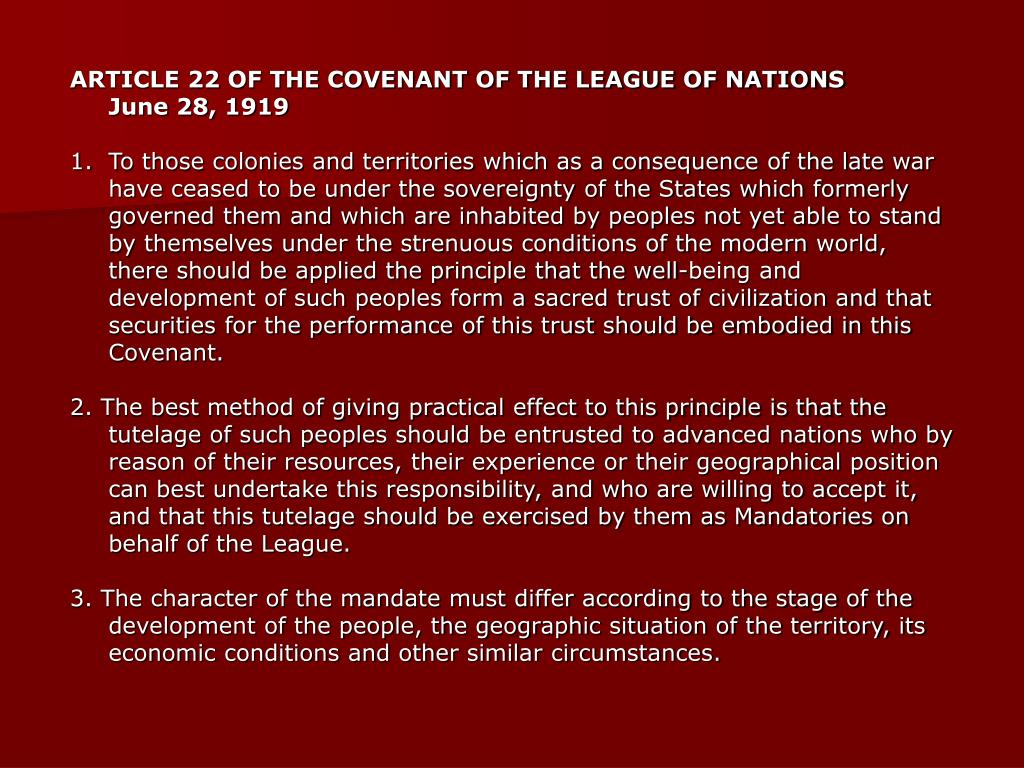 ARTICLE 22 OF THE COVENANT OF THE LEAGUE OF NATIONS