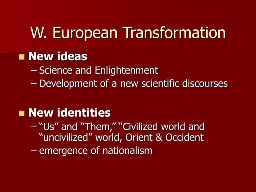 W. European Transformation