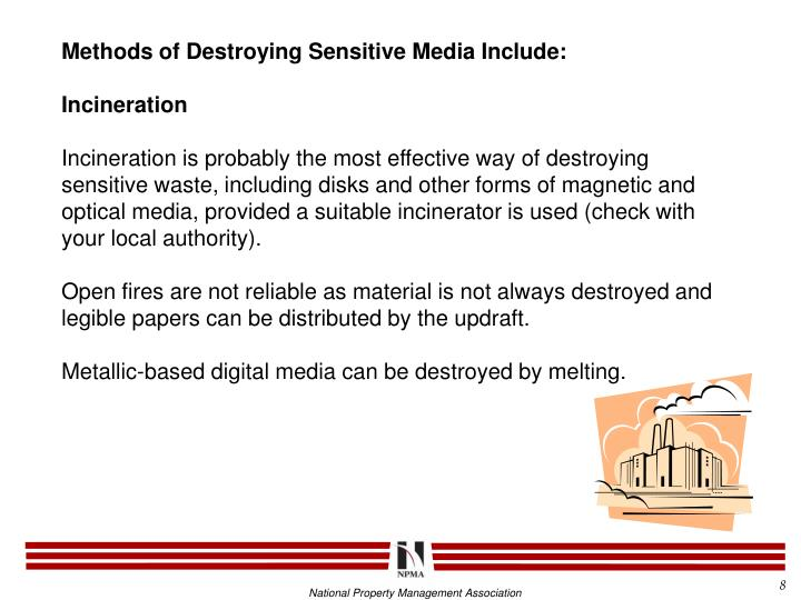 Methods of Destroying Sensitive Media Include: