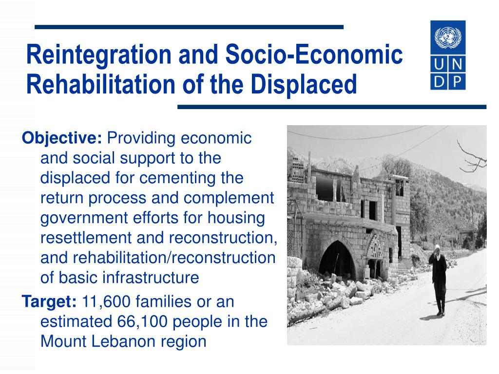 Reintegration and Socio-Economic Rehabilitation of the Displaced
