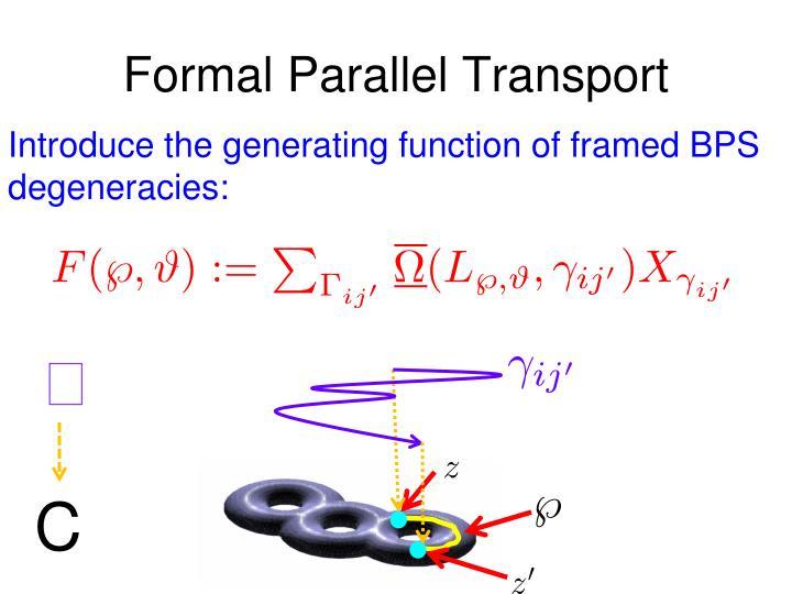 Formal Parallel Transport