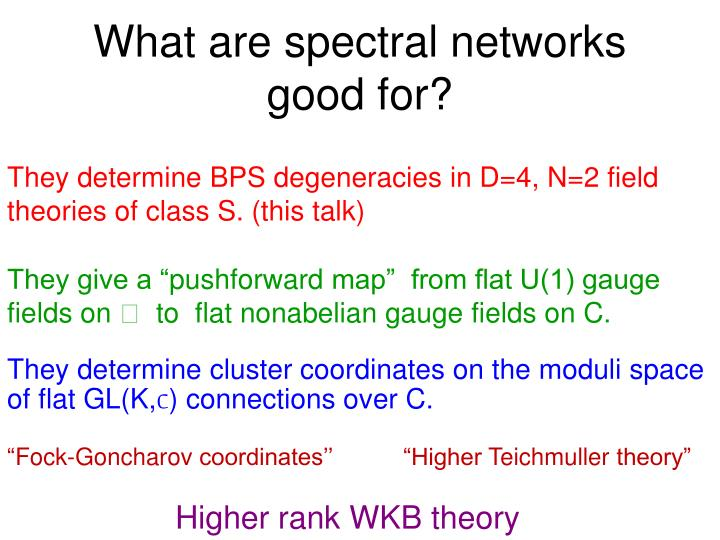 What are spectral networks good for?