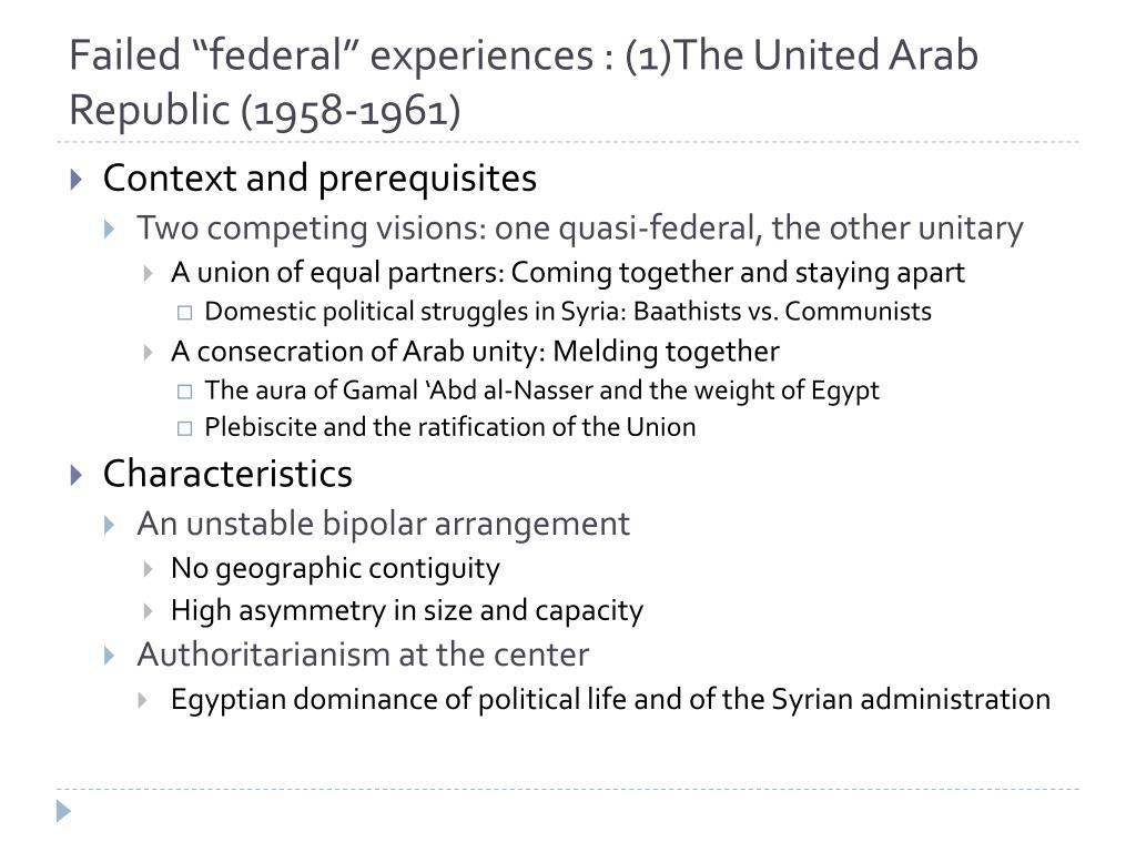"Failed ""federal"" experiences : (1)The United Arab Republic (1958-1961)"