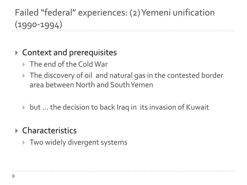"Failed ""federal"" experiences: (2) Yemeni unification"