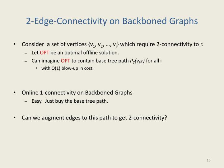 2-Edge-Connectivity on Backboned Graphs