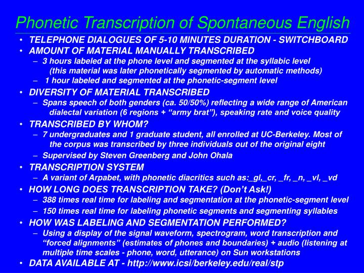 Phonetic Transcription of Spontaneous English