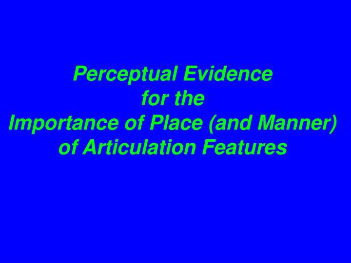 Perceptual Evidence