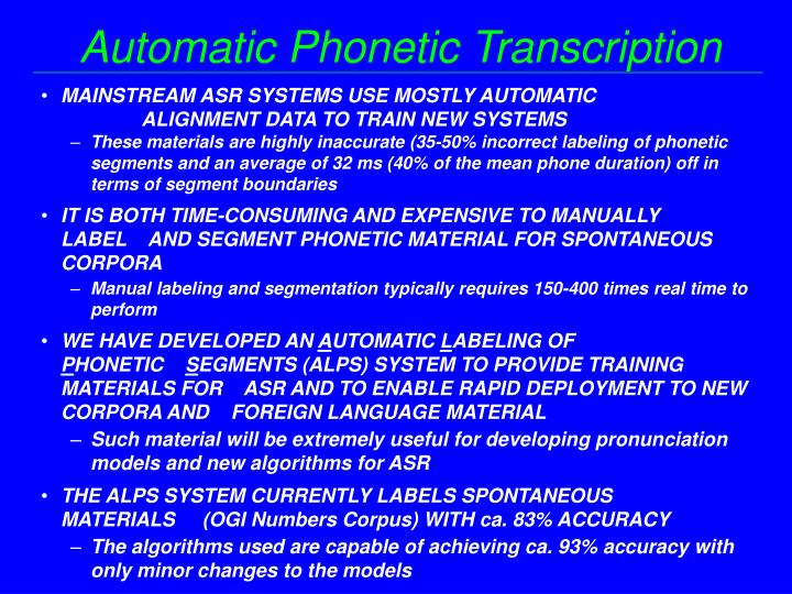 Automatic Phonetic Transcription