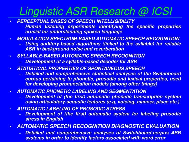 Linguistic ASR Research @ ICSI