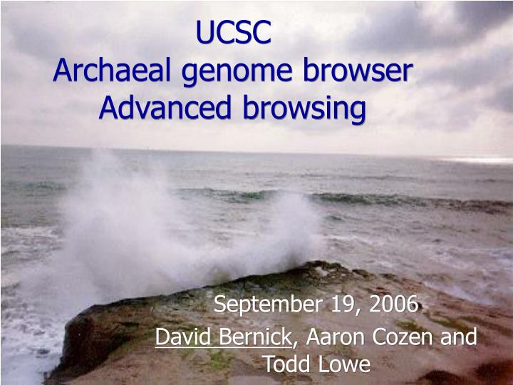 Ucsc archaeal genome browser advanced browsing