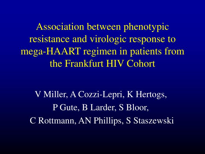 Association between phenotypic resistance and virologic response to mega-HAART regimen in patients from the Frankfurt HIV Cohort