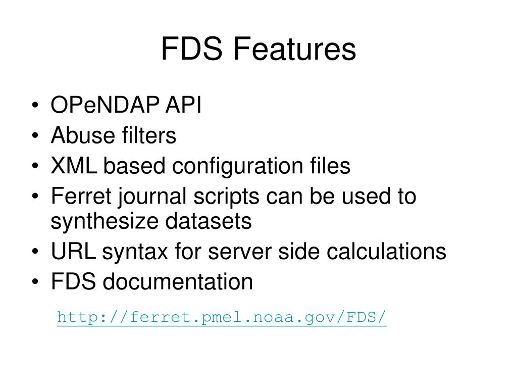 FDS Features