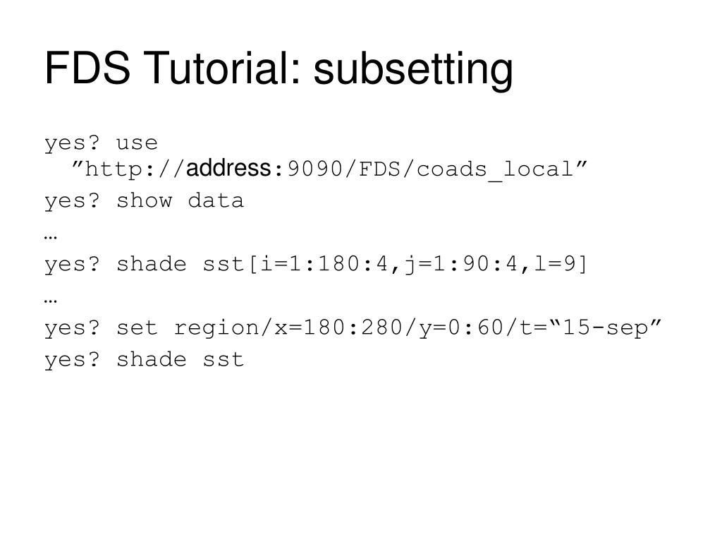 FDS Tutorial: subsetting