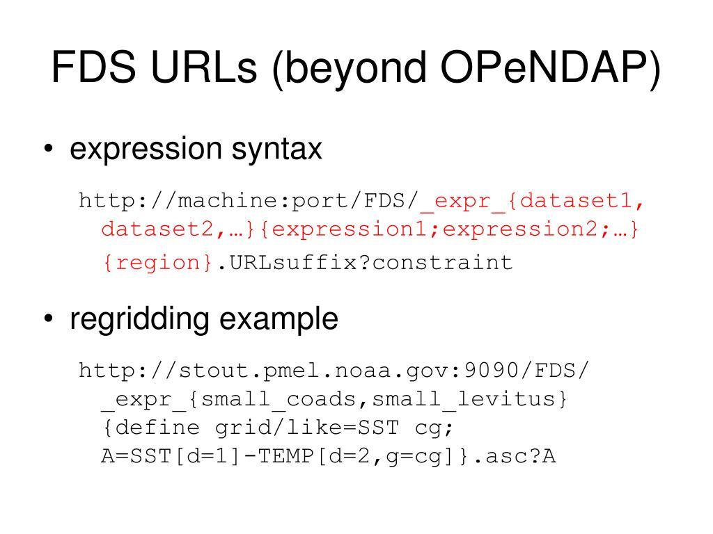 FDS URLs (beyond OPeNDAP)