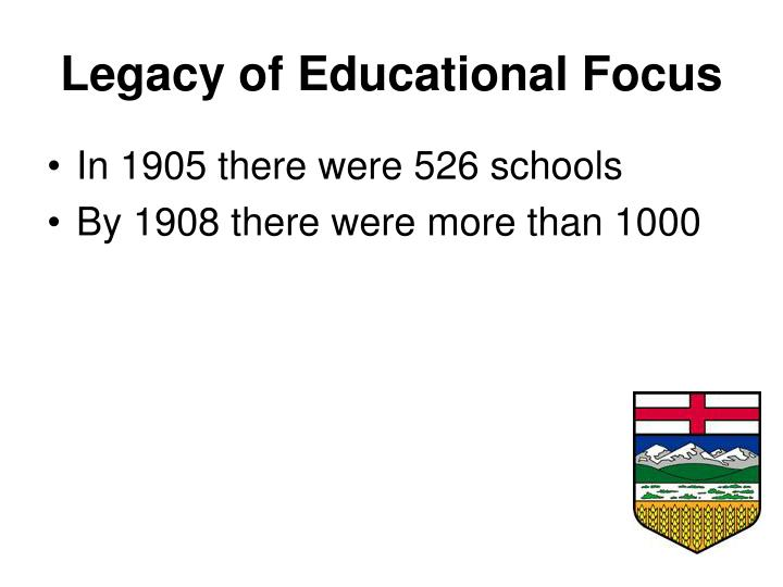 Legacy of Educational Focus