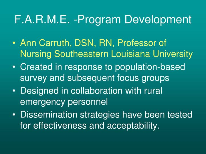 F.A.R.M.E. -Program Development