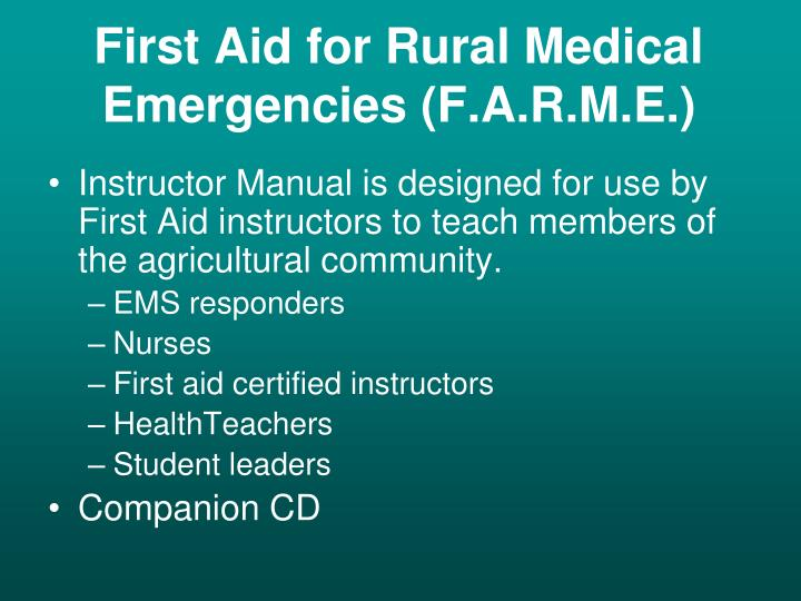 First Aid for Rural Medical Emergencies (F.A.R.M.E.)