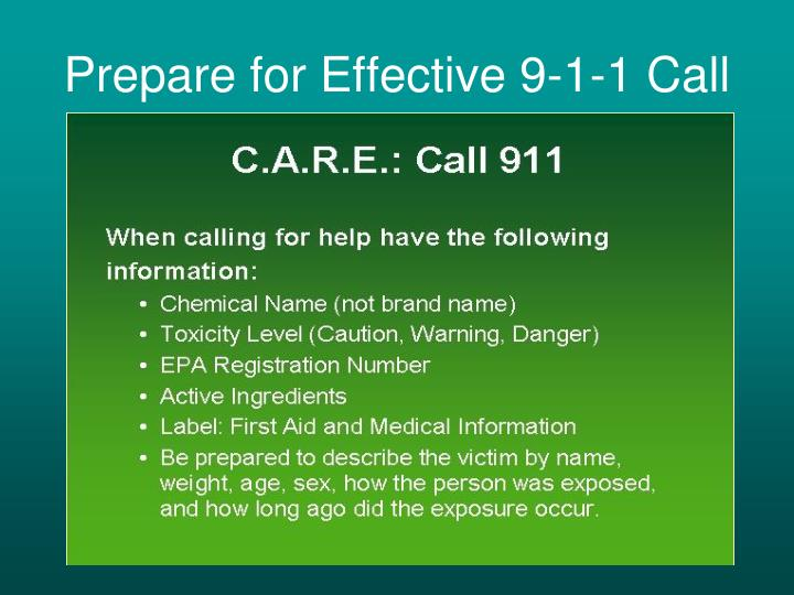 Prepare for Effective 9-1-1 Call