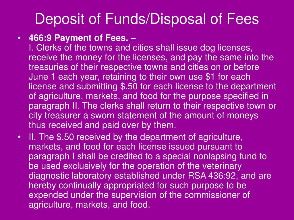 Deposit of Funds/Disposal of Fees