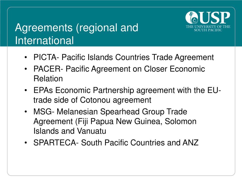 Agreements (regional and International