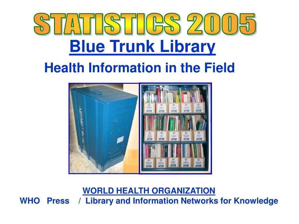 STATISTICS 2005