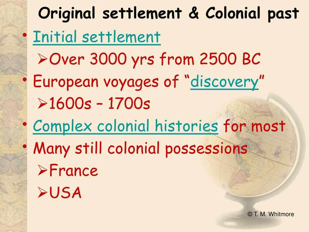 Original settlement & Colonial past