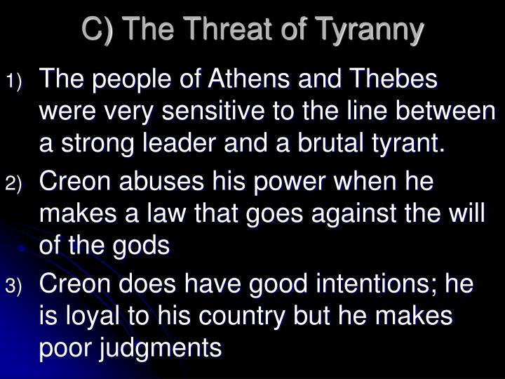 C) The Threat of Tyranny