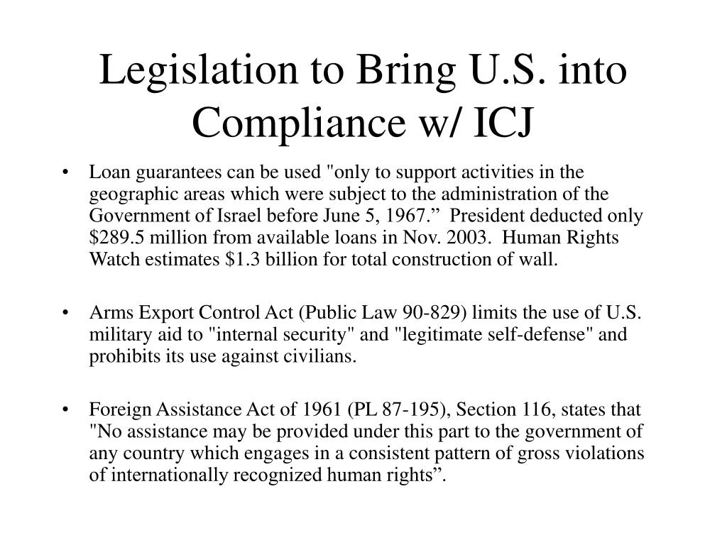 Legislation to Bring U.S. into Compliance w/ ICJ