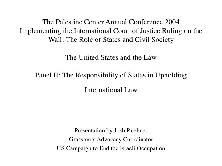 The Palestine Center Annual Conference 2004