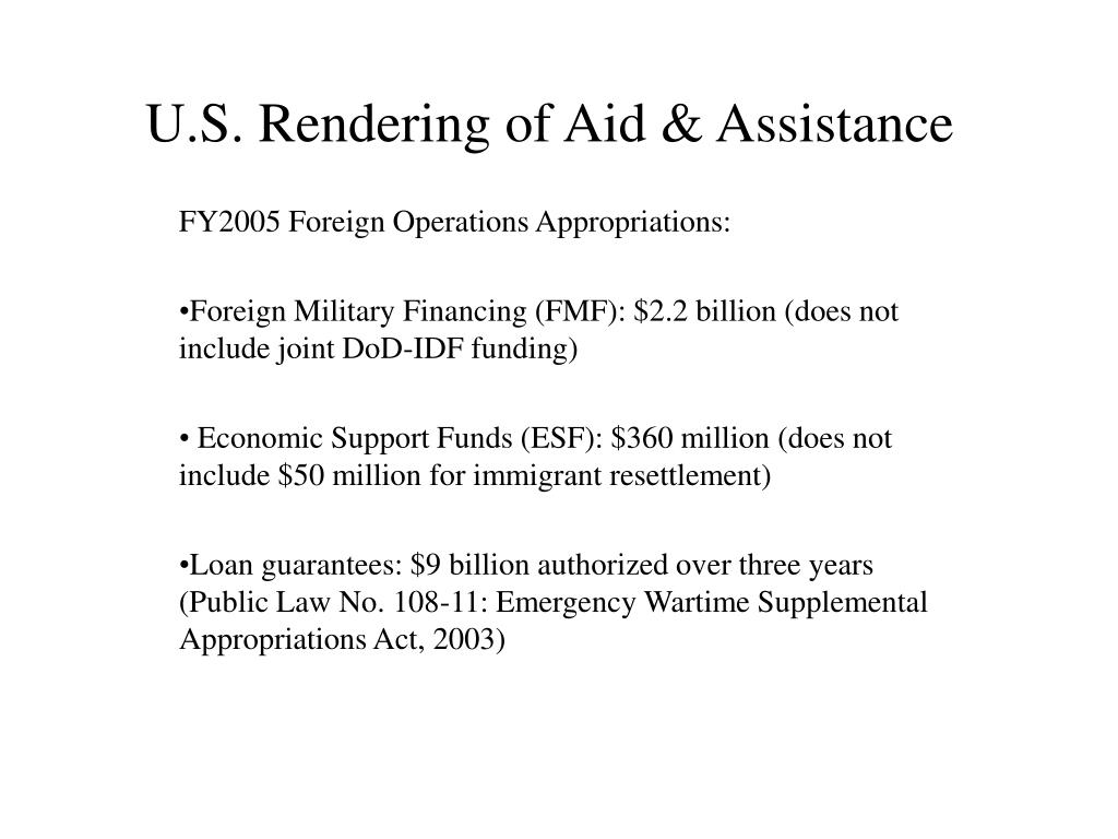 U.S. Rendering of Aid & Assistance