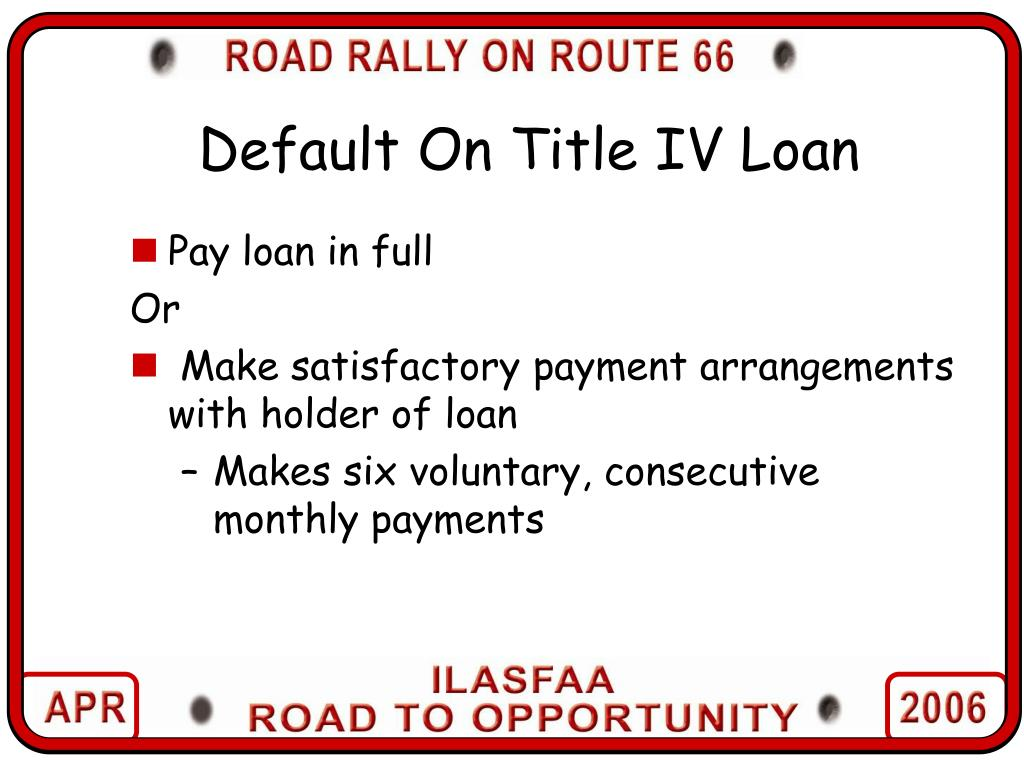 Default On Title IV Loan