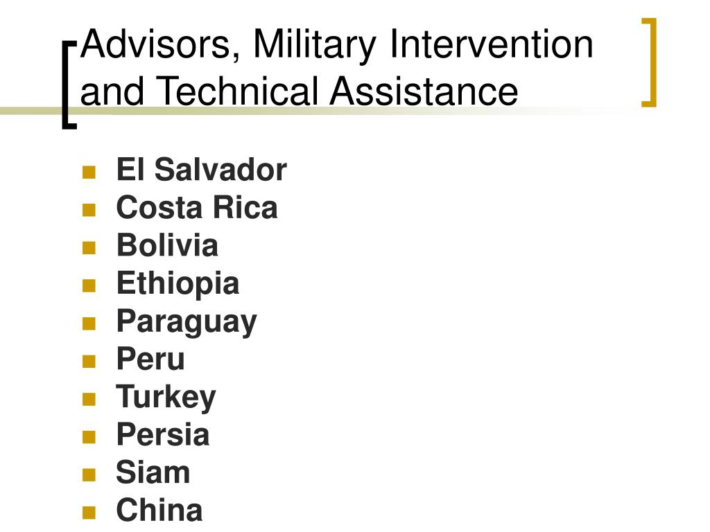 Advisors, Military Intervention and Technical Assistance