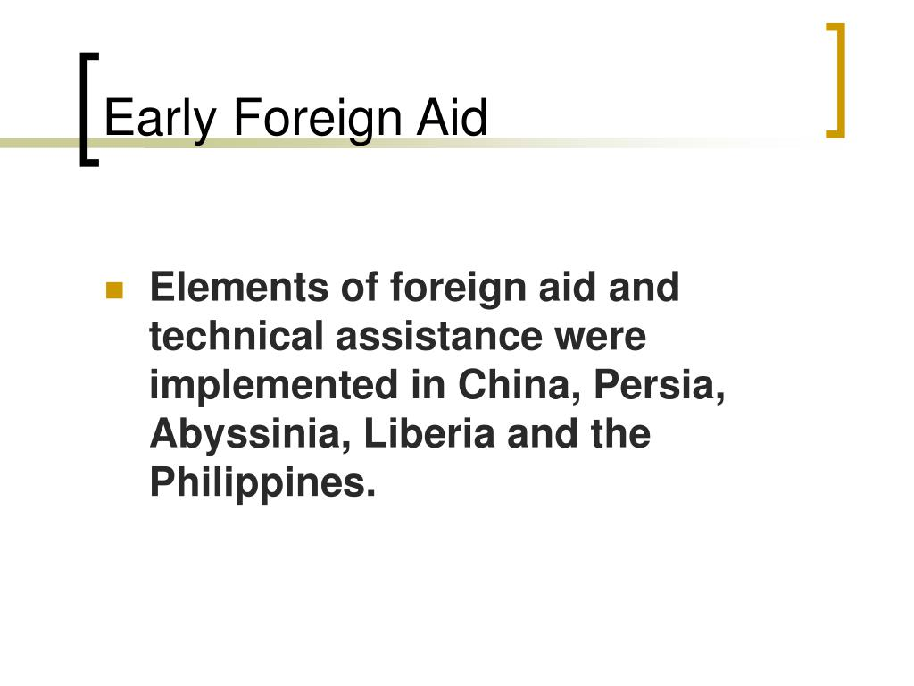 Early Foreign Aid