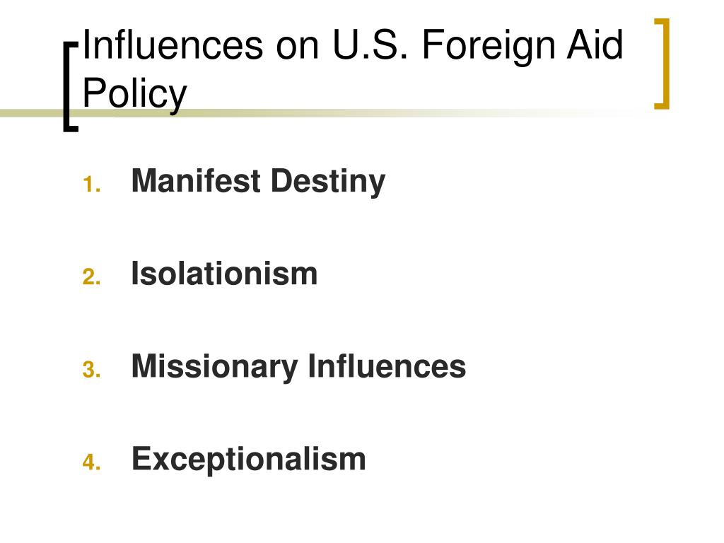 Influences on U.S. Foreign Aid Policy