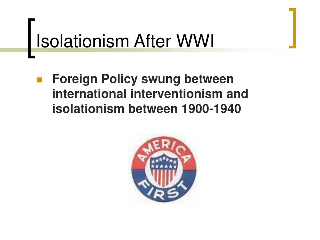 Isolationism After WWI