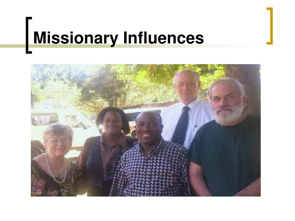 Missionary Influences