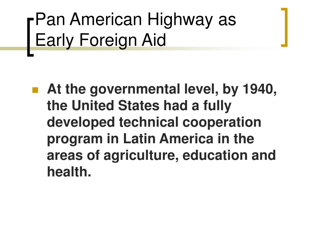 Pan American Highway as Early Foreign Aid