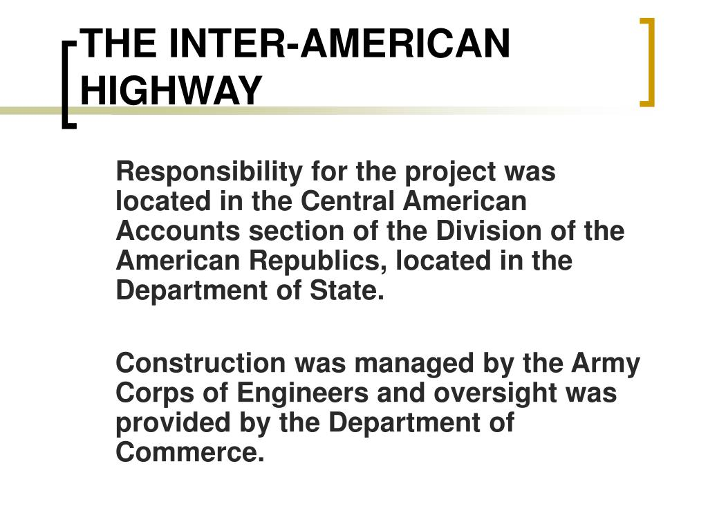 THE INTER-AMERICAN HIGHWAY