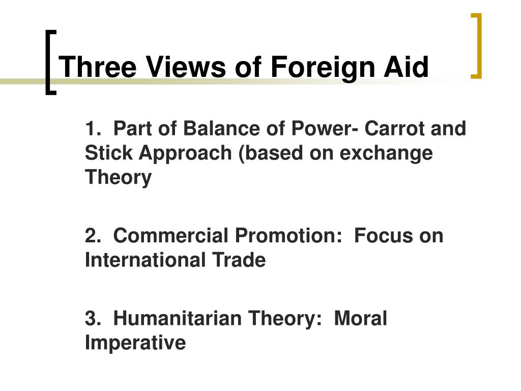 Three Views of Foreign Aid