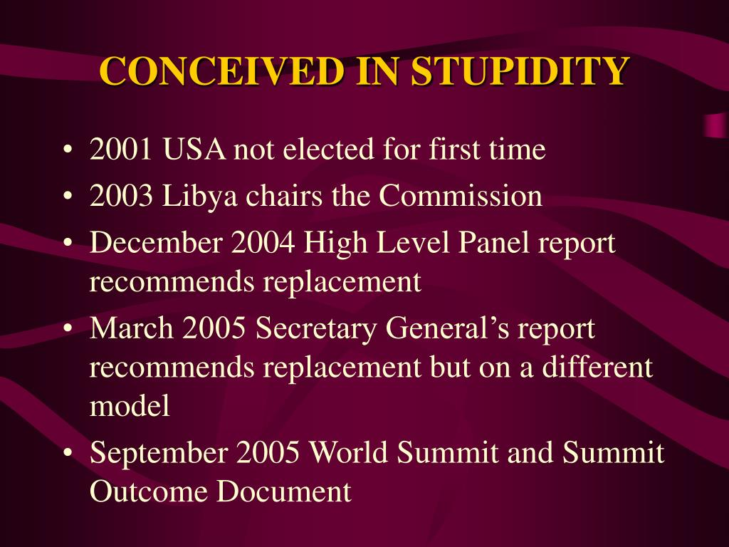 CONCEIVED IN STUPIDITY