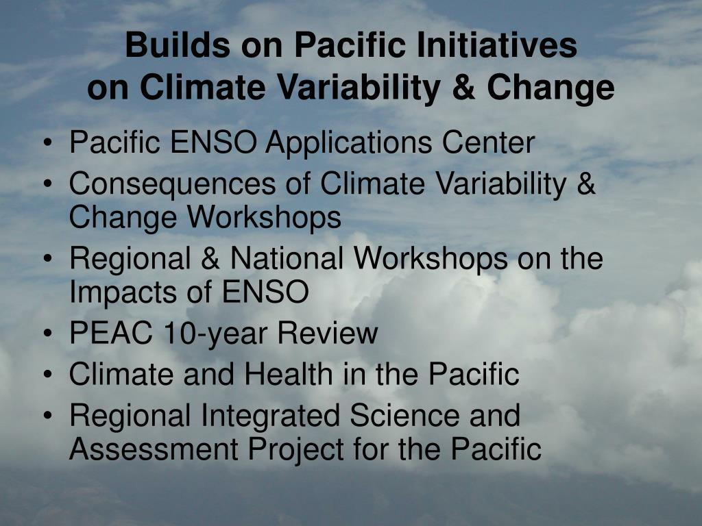Builds on Pacific Initiatives