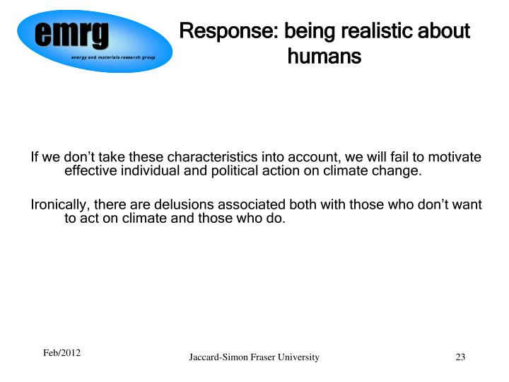 Response: being realistic about humans