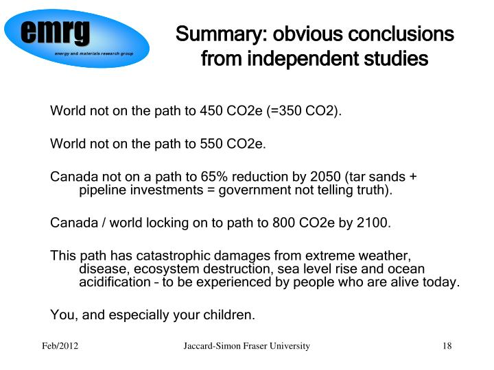 Summary: obvious conclusions from independent studies