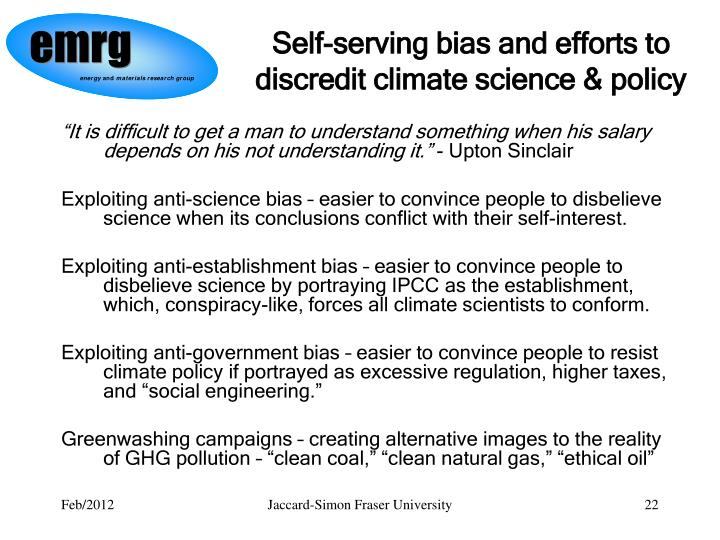 Self-serving bias and efforts to discredit climate science & policy