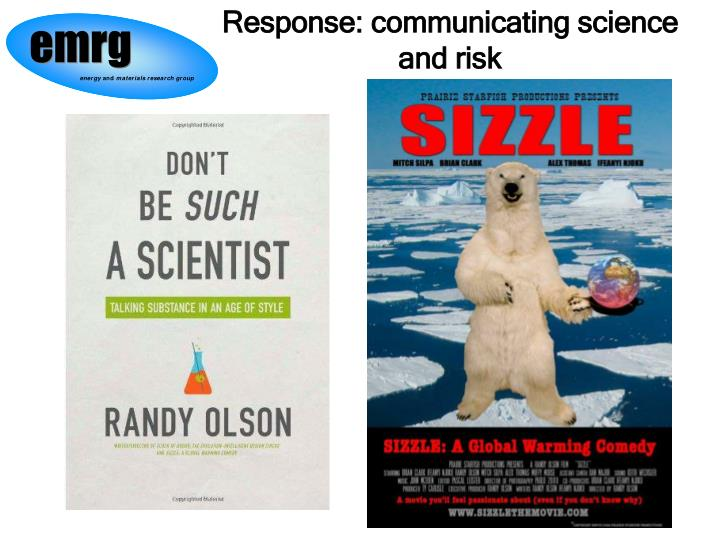 Response: communicating science and risk