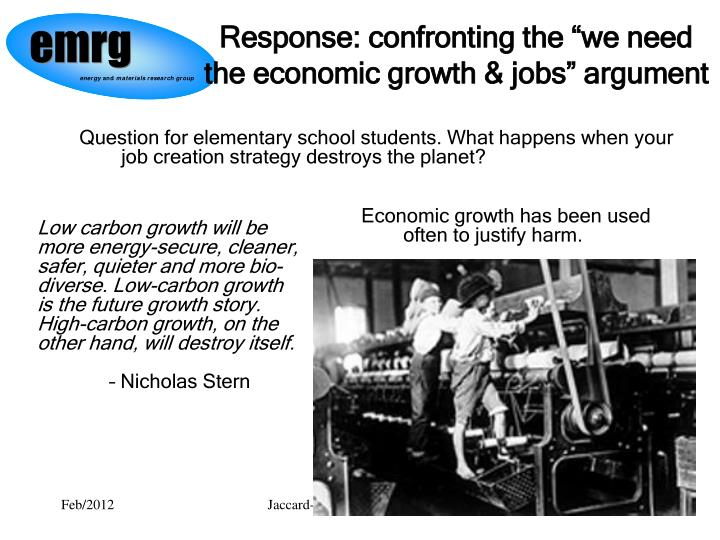 "Response: confronting the ""we need the economic growth & jobs"" argument"